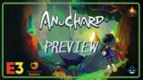 Anuchard Preview – Freedom Games Presentation