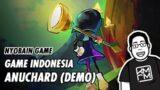 Nyobain Game Indonesia Anuchard (Demo)